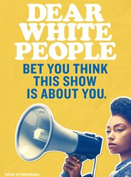 Dear White People image