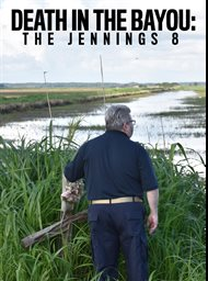 Death In the Bayou: The Jennings 8 image