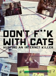 Don't F**k with Cats: Hunting an Internet Killer image