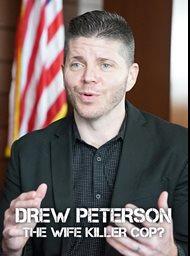 Drew Peterson: The wife killer cop? image