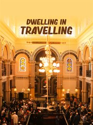 Dwelling in Travelling