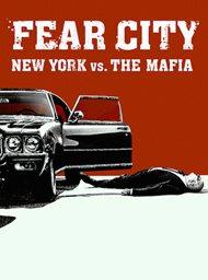 Fear City: New York vs the Mafia image