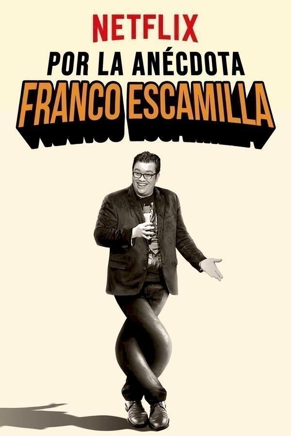 Franco Escamilla: Por la anécdota image
