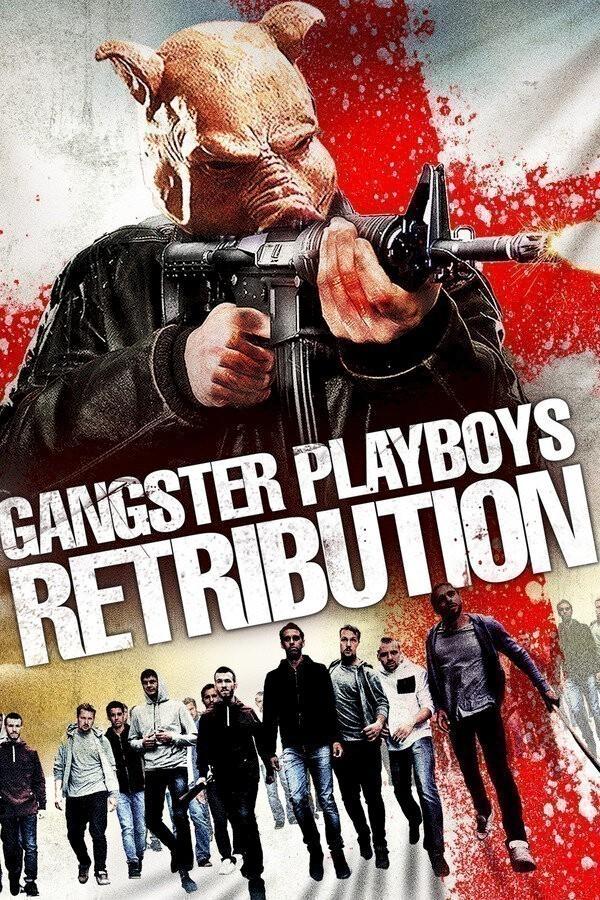 Gangster Playboys Retribution
