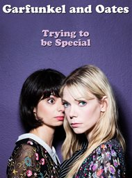 Garfunkel and Oates: Trying to Be Special image