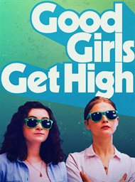 Good Girls Get High image
