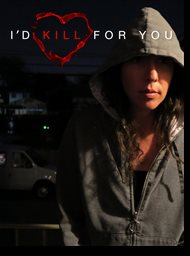 I'd kill for you image