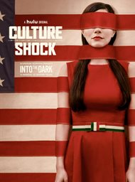 Into the Dark: Culture Shock