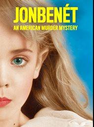 JonBenét: An American murder mystery image