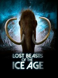 Lost Beasts of the Ice Age image