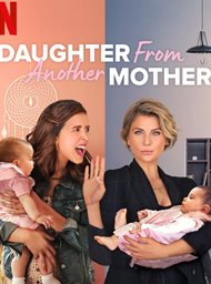 Daughter From Another Mother image