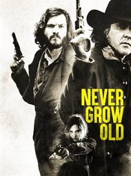 Never Grow Old image