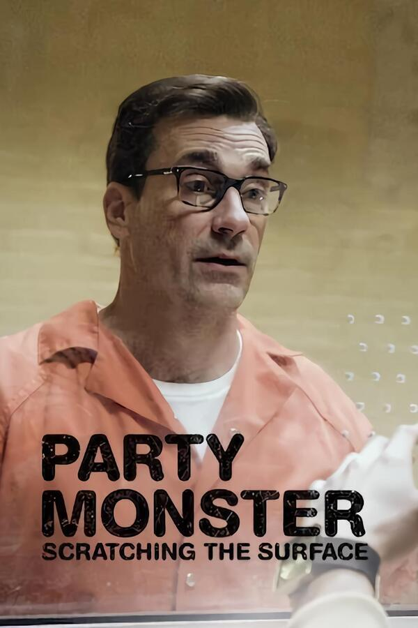Party Monster: Scratching the Surface image