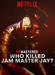 ReMastered: Who Killed Jam Master Jay? image
