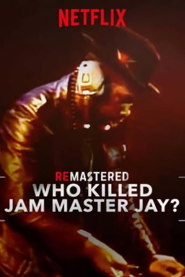 ReMastered: Who Killed Jam Master Jay? image