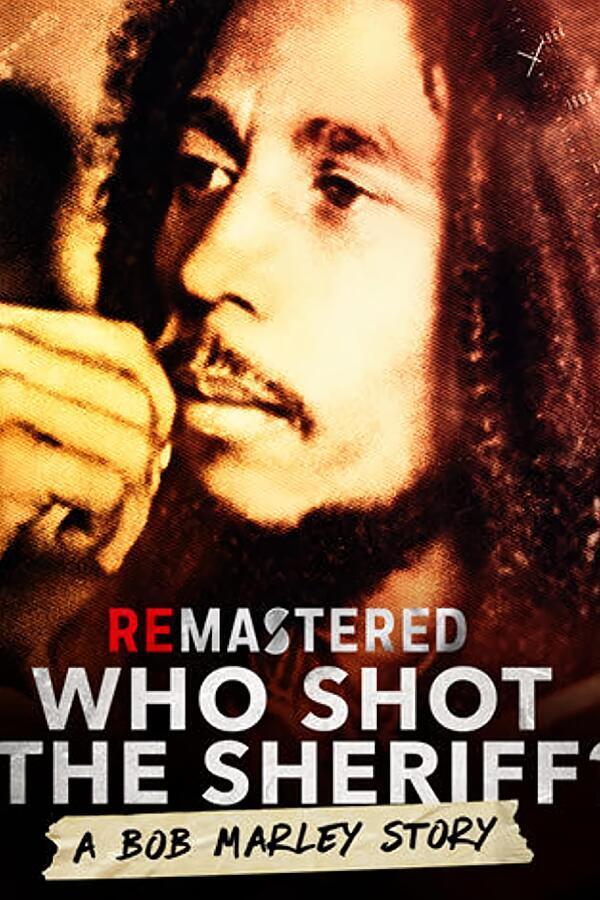 ReMastered: Who Shot the Sheriff image