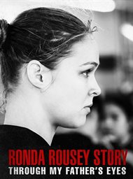 Ronda Rousey Story: Through My Father's Eyes image