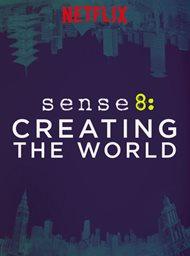 Sense8: Creating the World image