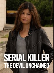 Serial Killer: The Devil Unchained image