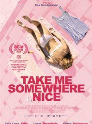 Take Me Somewhere Nice image
