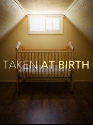Taken at birth image