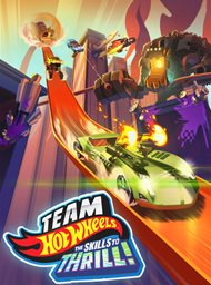 Team Hot Wheels - Skills to Thrill