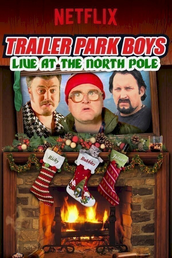 Trailer Park Boys: Live at the North Pole image
