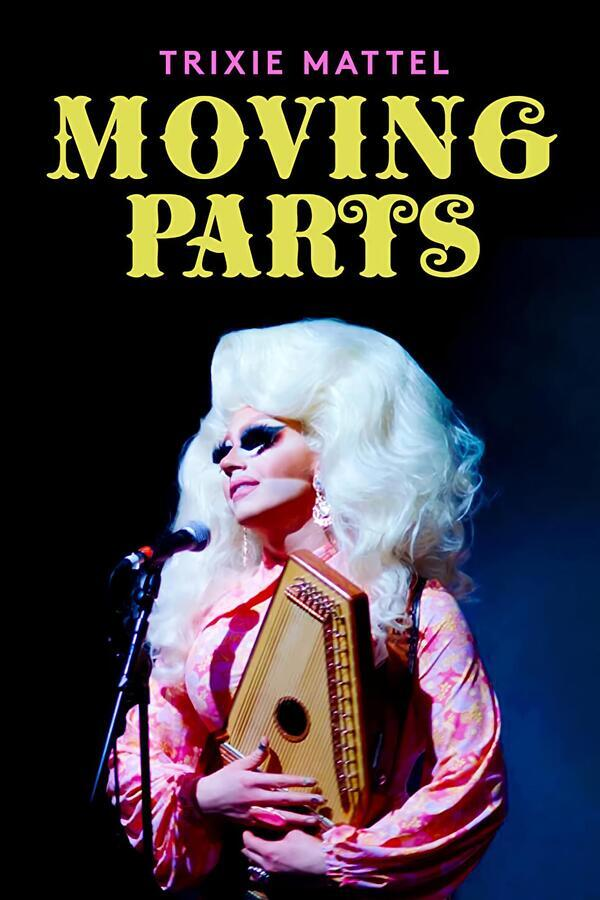 Trixie Mattel: Moving Parts image