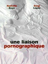 Une liaison pornographique