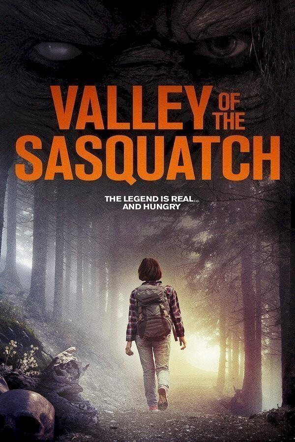 Valley Of the Sasquatch