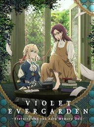 Violet Evergarden: Eternity and the Auto Memory Doll image