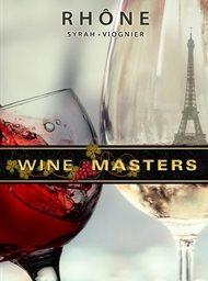 Wine Masters: Rhône
