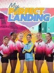 My Perfect Landing