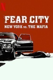 Fear City: New York vs the Mafia