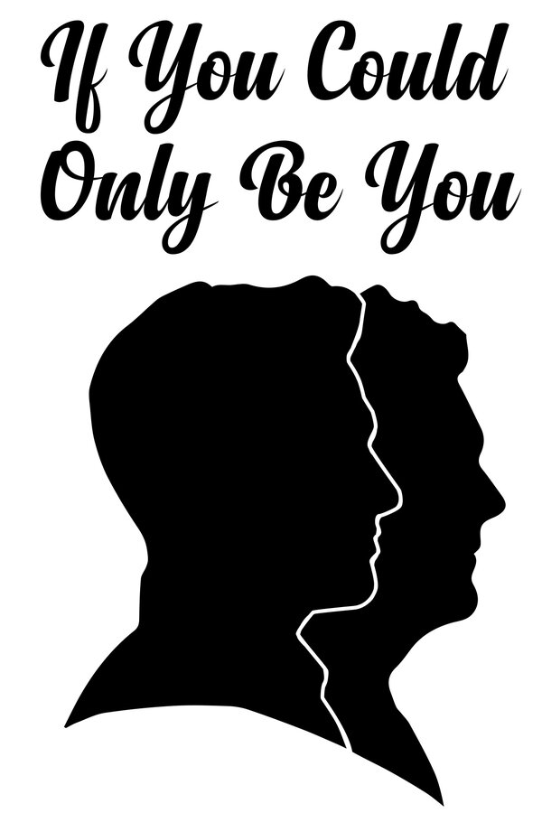 If You Could Only Be You image