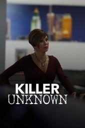 Killer Unknown