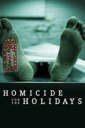 Homicide for the holidays