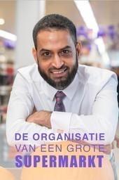 Z Doc: De organisatie van een grote supermarkt