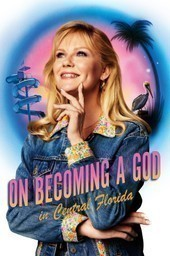 On Becoming a God in Central Florida