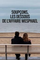 Soupçons, les dessous de l'affaire Wesphael