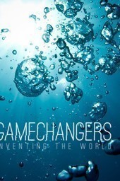 The gamechangers: Inventing the world