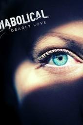 Diabolical: Deadly Love