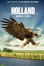 Holland: Natuur in de Delta