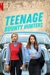 Teenage Bounty Hunters