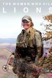 The Women Who Kill Lions