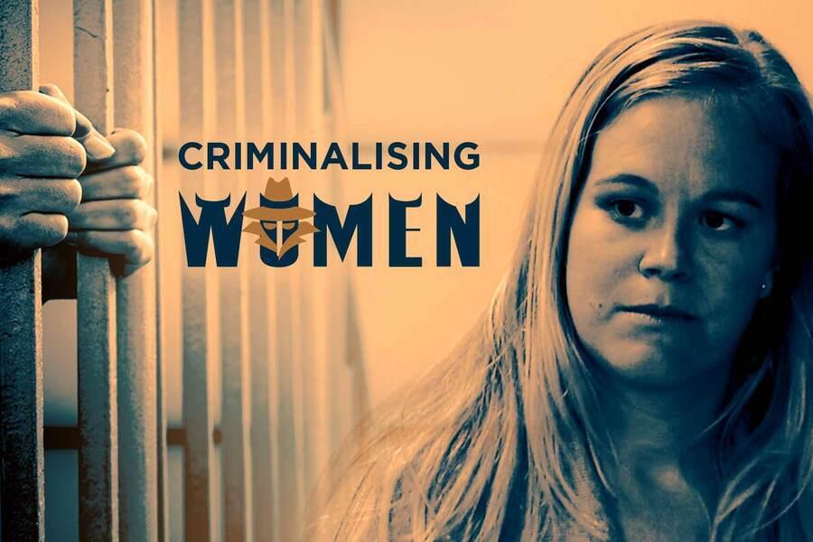 Criminalising Women image