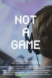 Not a Game
