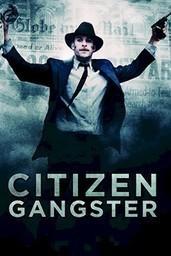 Citizen Gangster