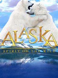 Alaska, Spirit of the Wild