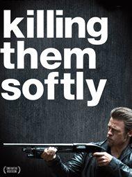 Killing Them Softly
